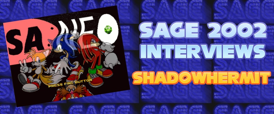 SAGE 4 Interview: 'Sonic Adventure Neo' Developer ShadowHermit