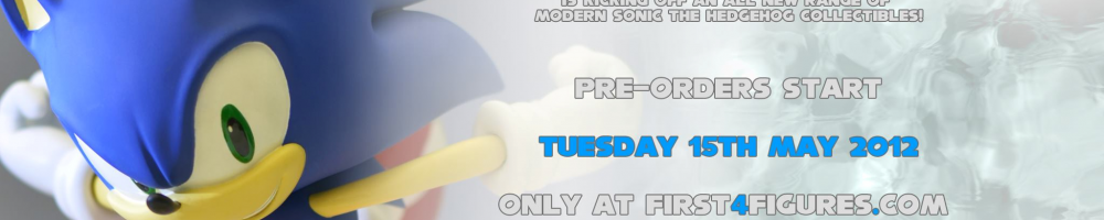 F4F: Modern Sonic Pre-Orders Go Live May 15th!