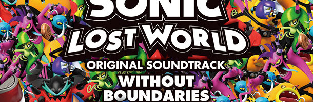Sonic Lost World OST Title and Art Revealed
