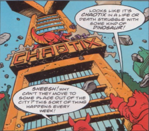 The strangest thing in this picture is the idea that the Chaotix can afford a HQ.