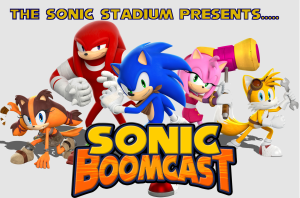 Sonic Boomcast Episode 1