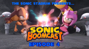 Sonic Boomcast Episode 4: The Sizzle Before the Boom.