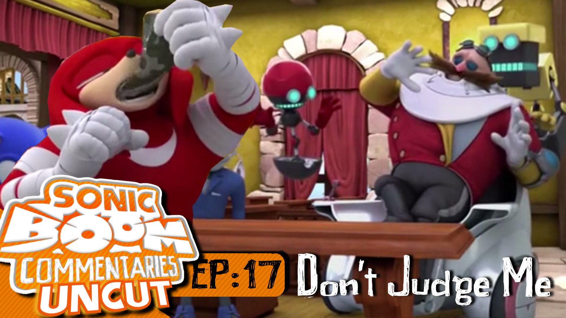 Boom Commentaries Uncut: Episode 17 Don't Judge Me