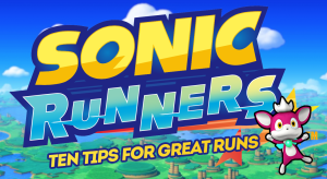 10 Tips For Great Runs In Sonic Runners