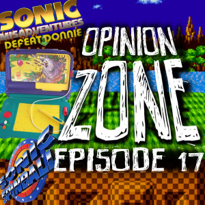 Opinion Zone 17: Your First EVER Sonic game