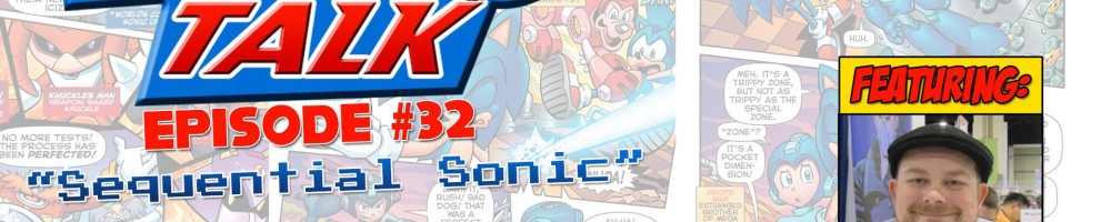 Sonic Talk 32: Sequential Sonic (Interview with Ian Flynn)