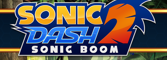Sonic Dash 2 Sonic Boom Developer Diary Part One