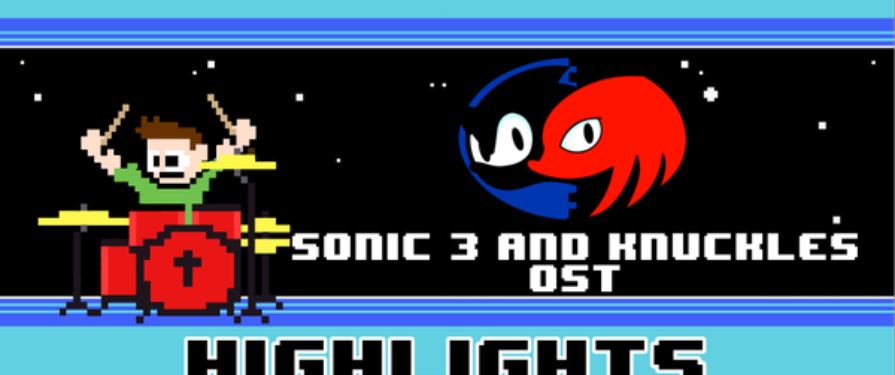The8BitDrummer Played an Amazing Cover of the Entire Sonic 3 & Knuckles OST in One Take!