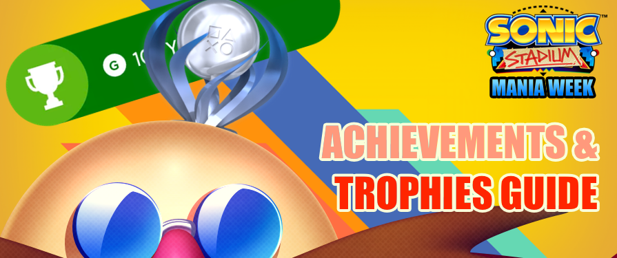 Sonic Mania Achievement / Trophy Guide