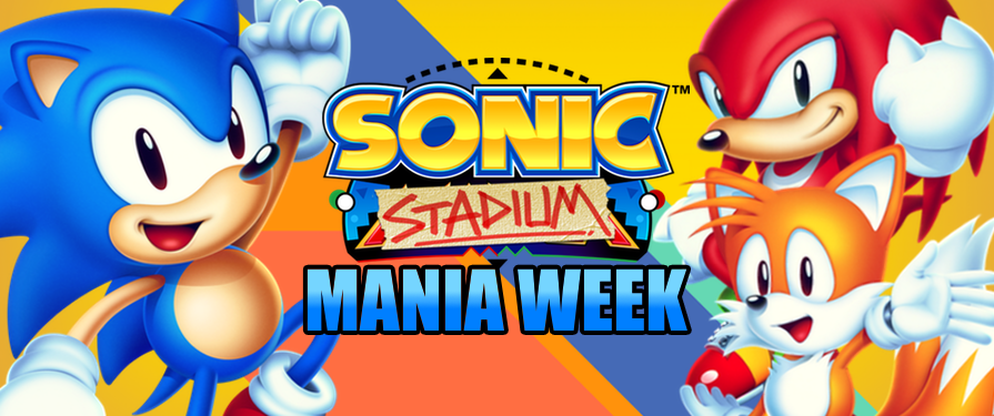 SONIC MANIA WEEK: Your One-Stop Shop for Mania News and Info!