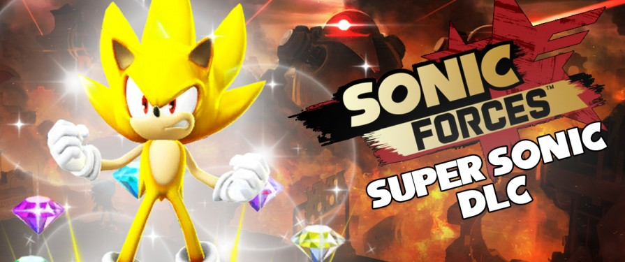 Super Sonic DLC Crashlands into Sonic Forces, Free for a Limited Time