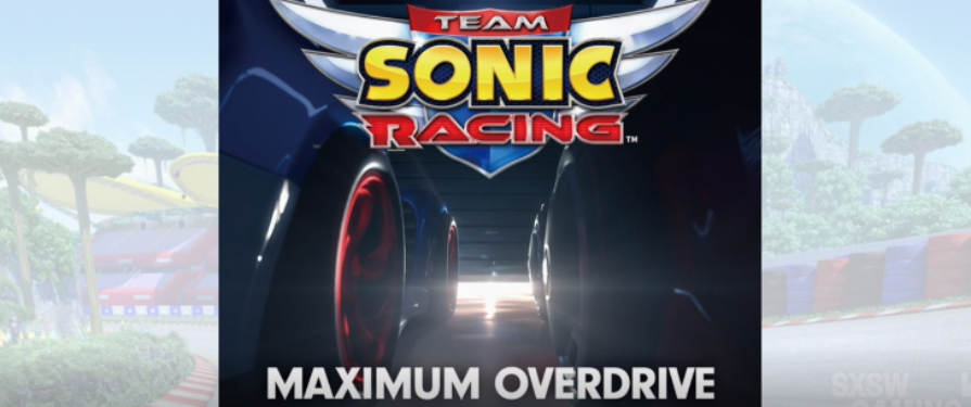 "Team Sonic Racing Soundtrack ""Maximum Overdrive"" due for May 2019 Release"