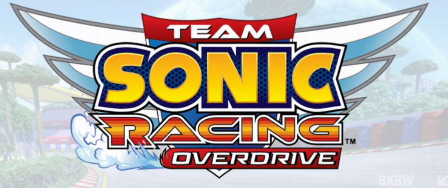 SXSW 2019: Two-part Team Sonic Racing Overdrive Animation revealed! UPDATE