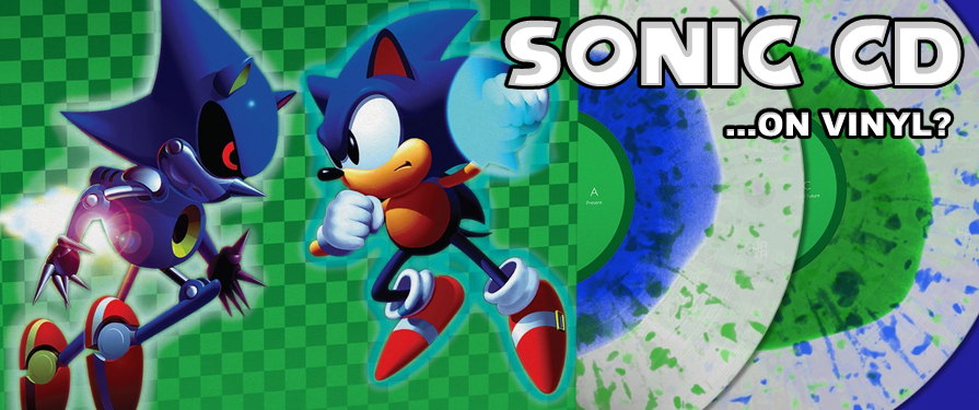 Pre-Order Sonic CD's OST on… Vinyl!?