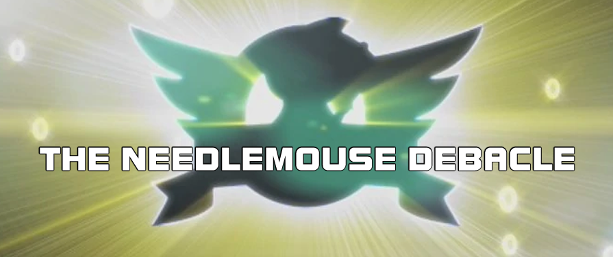 TSS Retrospective: The Needlemouse Debacle: Episode I