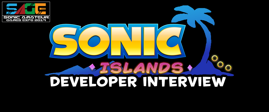 TSS Interview: SAGE 2019's Sonic Islands Latest Build