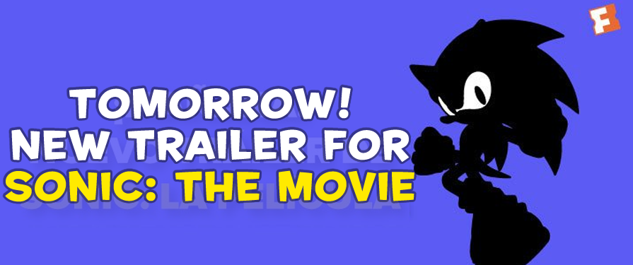 BREAKING: New Sonic Movie Trailer Premieres Tomorrow!