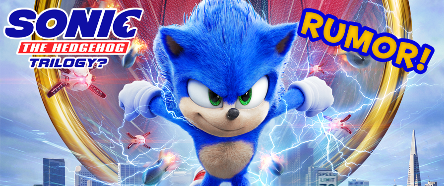 RUMOR: Could There Be A Sonic Movie Trilogy In The Works?