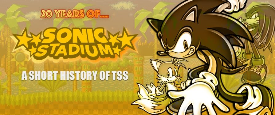 20 Years of TSS: A Short History of The Sonic Stadium