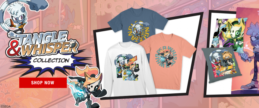 SEGA Shop (NA) Features New Tangle & Whisper Merch
