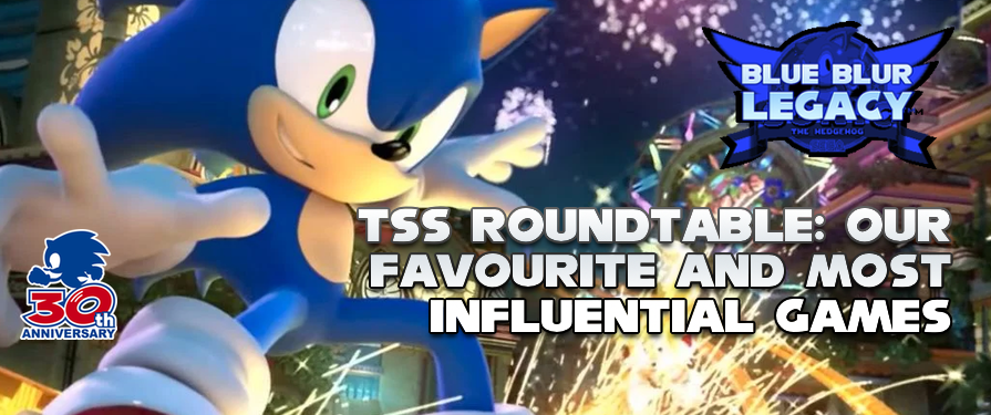 TSS Roundtable: Our Favourite and Most Influential Sonic Games